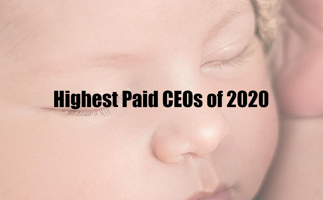Highest Paid CEOs of 2020