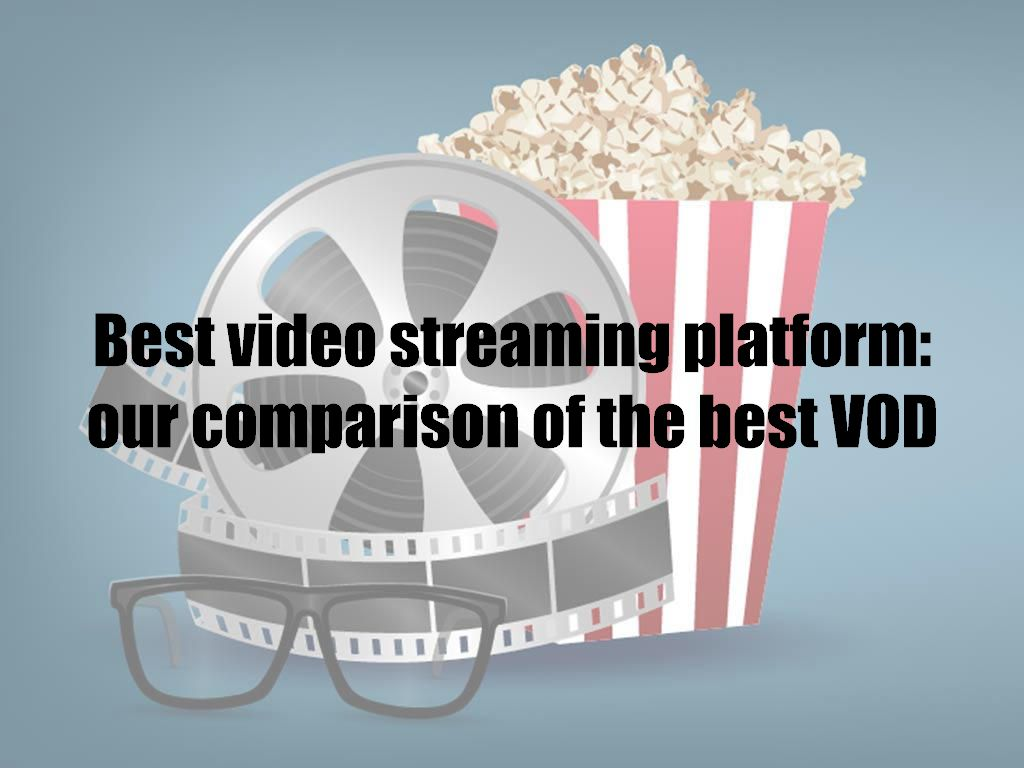 Best video streaming platform: our comparison of the best VOD services in 2021